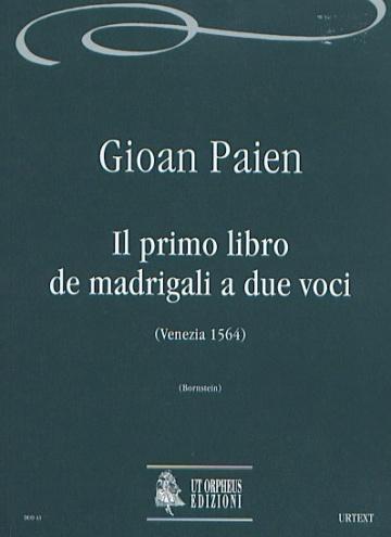 Il primo libro de madrigali a due voci (Venezia 1564) , de Gioan Paien