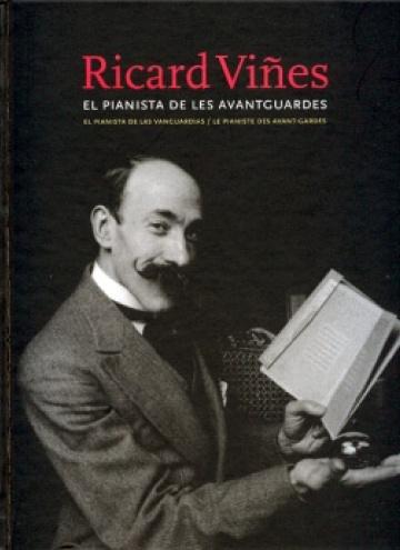 Ricard Viñes. El pianista de les avantguardes