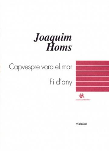 Capvespre vora el mar / Fi d'any, for violoncello