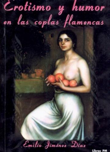 Erotismo y humor en las coplas flamencas