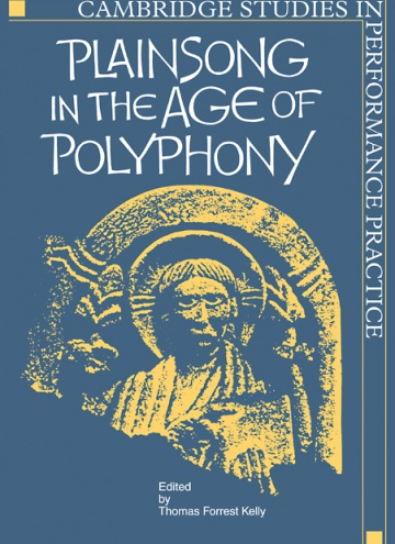 Plainsong in the Age of Polyphony<br /><br />