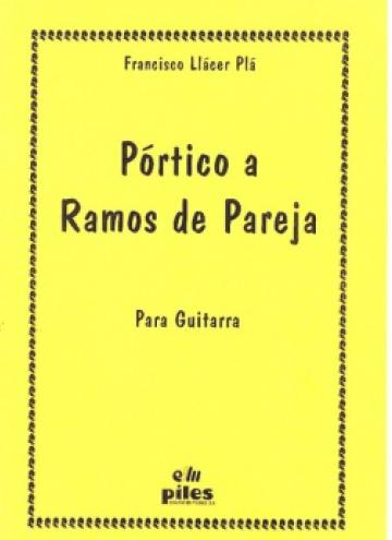 Pórtico a Ramos de Pareja, for guitar