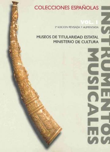 Instrumentos musicales en colecciones españolas (I). Museos de titularidad estatal