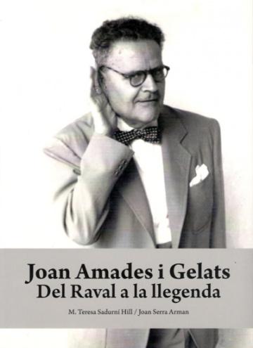 Joan Amades i Gelats. Del Raval a la llegenda