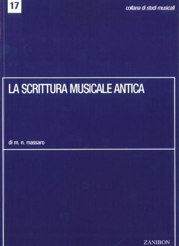 La scrittura musicale antica
