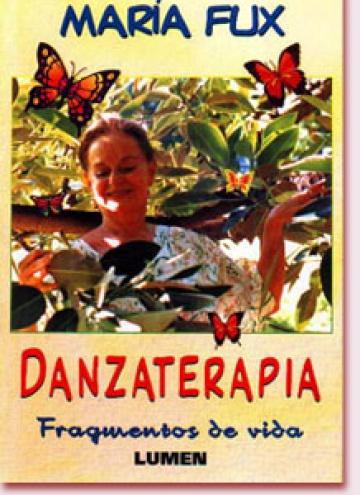 Danzaterapia. Fragmentos de vida