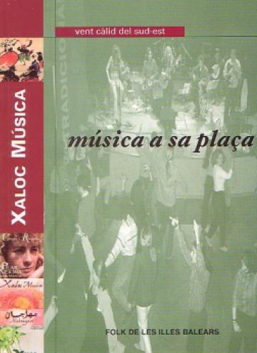 Música a sa plaça