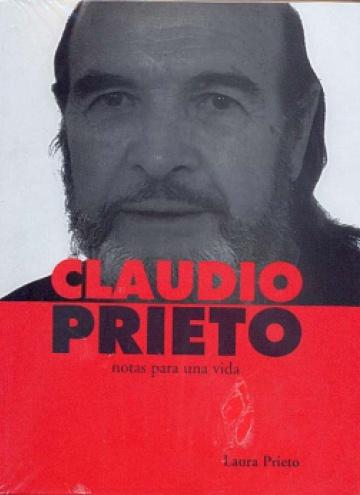 Claudio Prieto. Notas para una vida