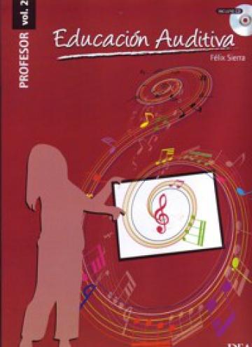 Educación auditiva vol. 2 / profesor (con CD)