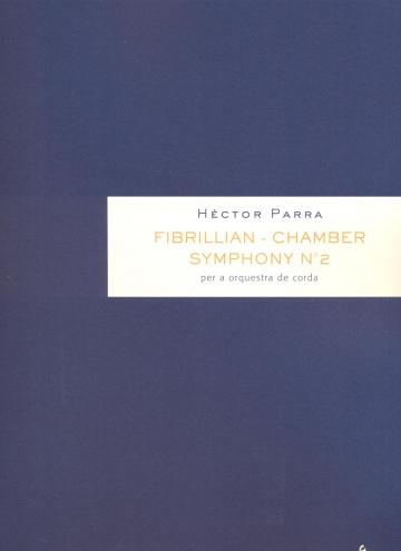Fibrillian. Chamber Symphony nº 2