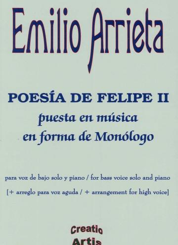 Poesía de Felipe II puesta en música en forma de monólogo