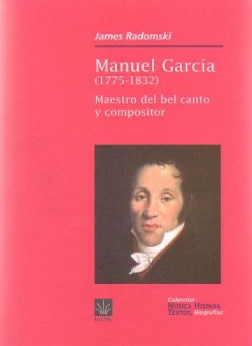 Manuel García (1775-1832):  Maestro del bel canto y compositor