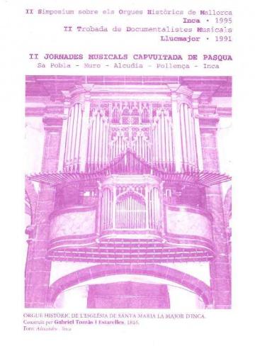 II Simposium sobre els Orgues Històrics de Mallorca. INCA