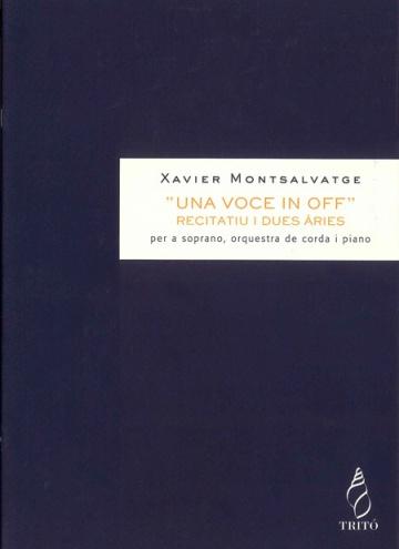 Una voce in off,  operetta romantica, (recitatiu i dues àries per a soprano)