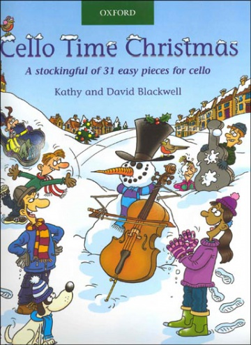 Cello time Christmas: A stockingful of 32 easy pieces for cello (with CD)