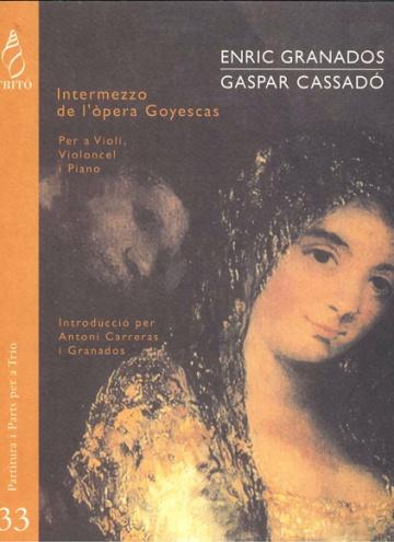 Intermezzo from the opera Goyescas (arrangement for trio)