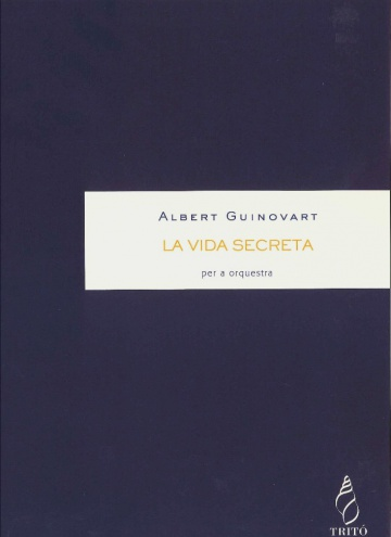 La vida secreta, for orquestra