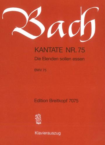 Cantata BWV 75 (piano reduction)