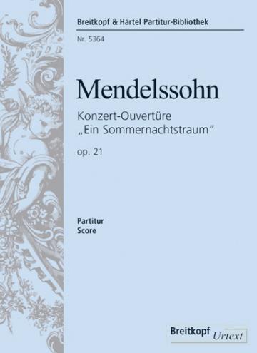 Obertura per a A Midsummer Night's Dream, op. 21
