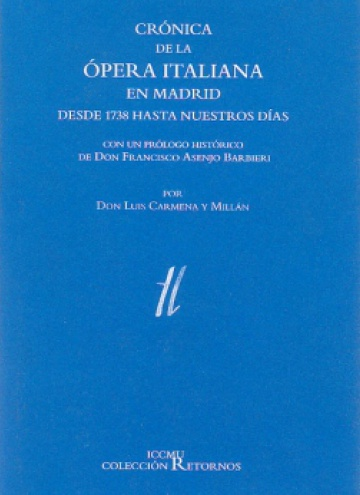 Crónica de la ópera italiana en Madrid desde 1738 hasta nuestros días