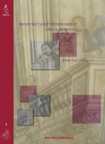 Benedicta et venerabilis y otras piezas marianas