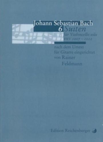 6 Suiten für violoncello solo (für Gitarre eingerichtet)