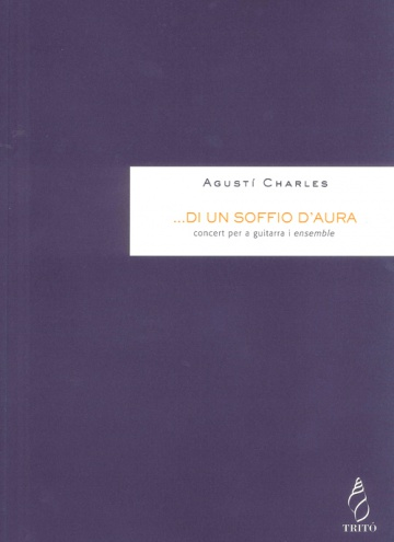 ...di un soffio d'aura. Concert for guitar and orchestra