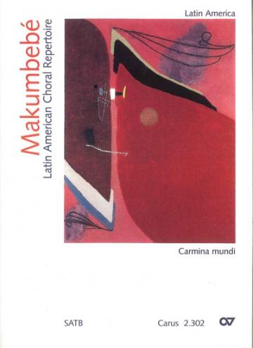<i>Makumbebé</i>.Repertorio coral latinoamericano.