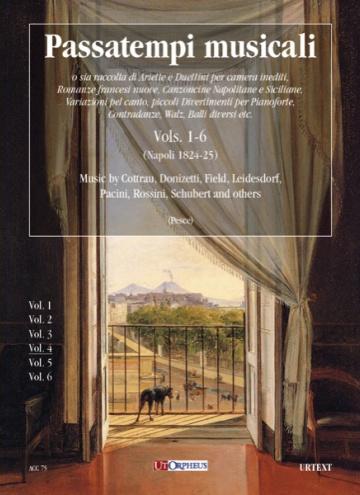 Passatempi Musicali. Raccolta di Ariette e Duettini per camera inediti, Romanze francesi nuove, Canzoncine Napolitane e Siciliane, Variazioni (vol.4)