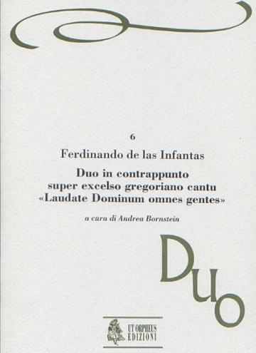 Duo in contrappunto super excelso gregoriano cantu «Laudate Dominum omnes gentes» (Venezia 1579) , de Fernando de las Infantas