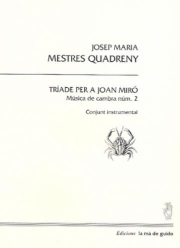 Tríada per a Joan Miró