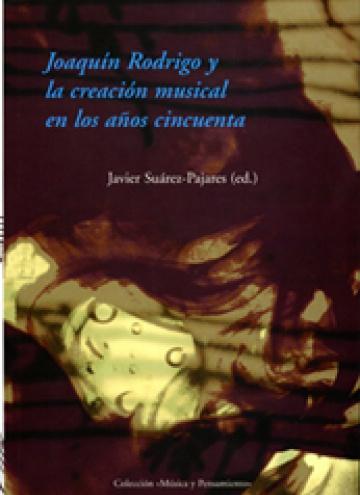 Joaquín Rodrigo y la creación musical de los años cincuenta