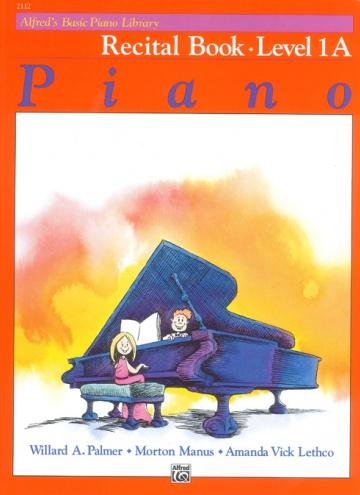 Alfred's Basic Piano Recital Book level 1A
