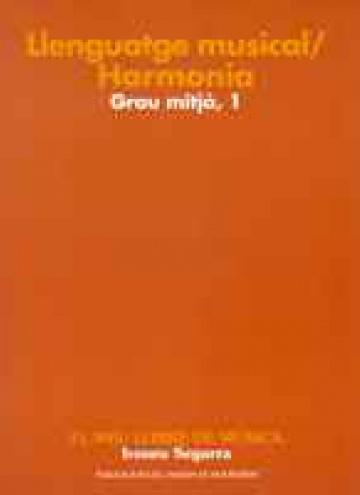 Llenguatge musica grau mitjà vol. 1