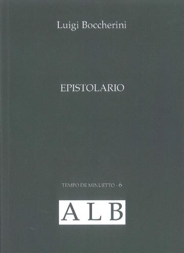 Luigi Boccherini. Epistolario