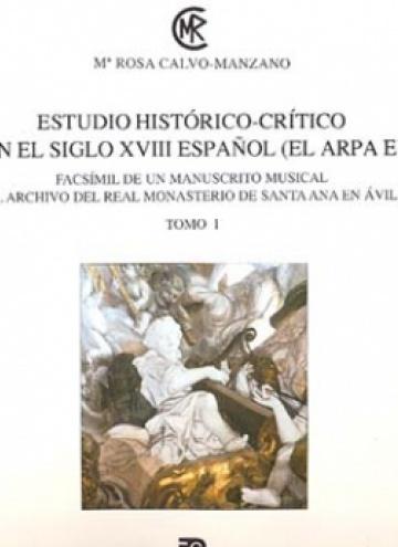 Estudio histórico-crítico. El arpa en el siglo XVIII español (vol. I)