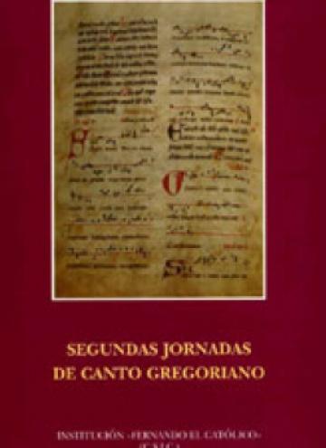 II Jornadas de Canto Gregoriano. Tropos, secuencias, teatro litúrgico medieval