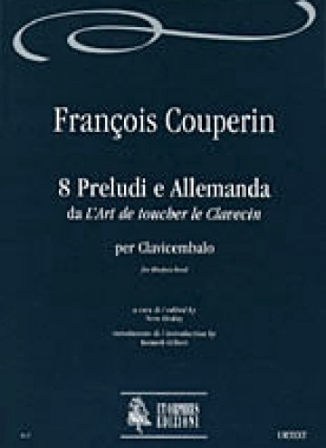 8 Preludes and Allemanda from «L'Art de toucher le Clavecin» for Harpsichord, de François Couperin