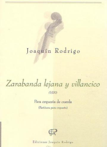 Zarabanda lejana y villancico (partitura para orquesta)