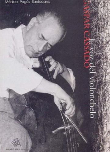 Gaspar Cassadó. La voz del violonchelo