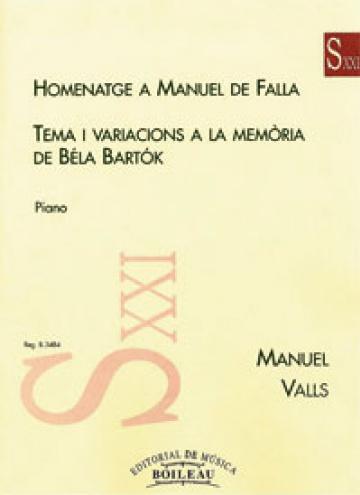 Homenaje a Falla / Tem. y Var. a la memoria de Béla Bartok, de Manuel Valls