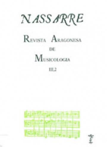 Nassarre. Revista Aragonesa de Musicología, III, 2