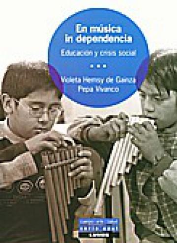 En música in dependencia. Educación y crisis social