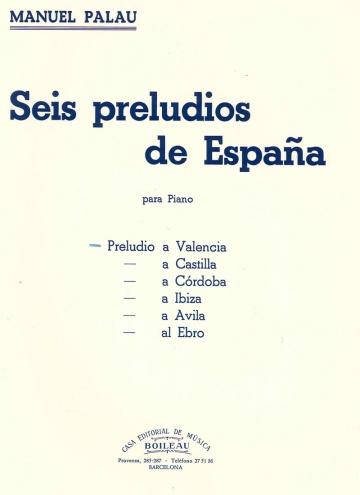 Seis Preludios de España. Valencia