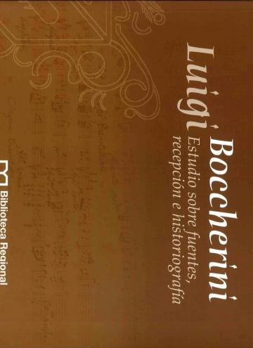 Estudio sobre fuentes, recepción e historigorafía