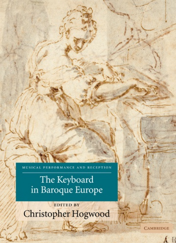 The Keyboard in Baroque Europe<br /><br />