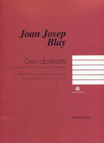 Deu obstinats sobre cançons infantils tradicionals catalanes