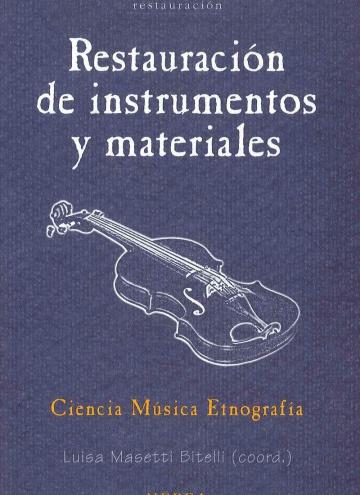 Restauración de instrumentos y materiales