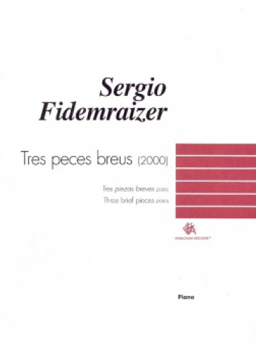 Tres piezas breves (2000)