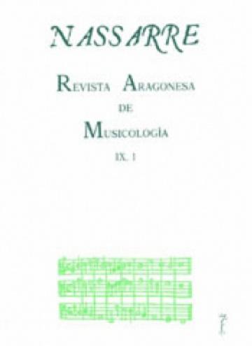 Nassarre. Revista Aragonesa de Musicología, IX, 1